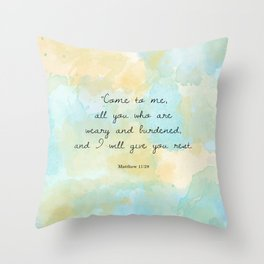Come to me all you who are weary, Matthew 11:28 Throw Pillow