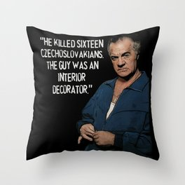Sopranos - Paulie Walnuts (white letters) Throw Pillow
