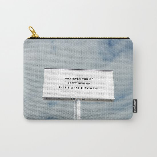 WHATEVER YOU DO Carry-All Pouch