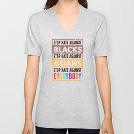 Anti Hate Against Blacks Asians Equality Gift Unisex V-Neck