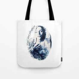 Arouse in your own pleasure Tote Bag
