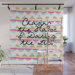 Chasing the Havoc and Daring the Lies Wall Mural