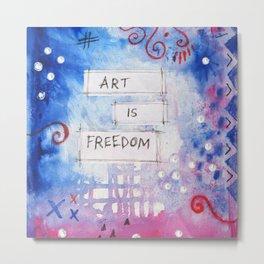 art is freedom Metal Print