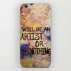 I Will Be An Artist or Nothing  iPhone & iPod Skin