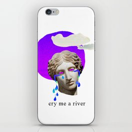 cry me a river iPhone Skin
