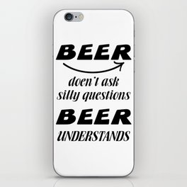 beer beer- I love beer iPhone Skin