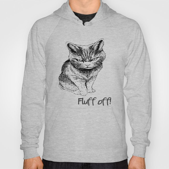 Fluff Off Angry Cat Hoody