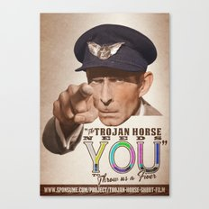 The Trojan Horse needs You...BUY A PRINT, FUND A FILM Canvas Print