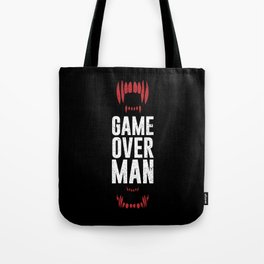 Game Over Man Tote Bag