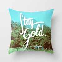 stay gold Throw Pillows featuring Stay Gold by Don Pekin