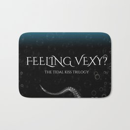 Feeling Vexy Bath Mat