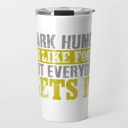 Black humor communism joke funny present Travel Mug
