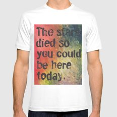 The Stars Died So You Could Be Here Today White MEDIUM Mens Fitted Tee