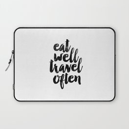 Eat Well Travel Often black and white typography poster black-white design bedroom wall home decor Laptop Sleeve
