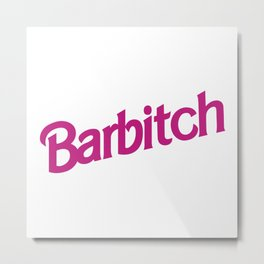Barbitch Logo Metal Print