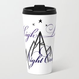 HIGH LADY OF THE NIGHT COURT inspired Travel Mug