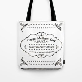 Mum Mothers Day All of my Heart Tote Bag