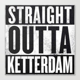 Straight Outta Ketterdam Canvas Print