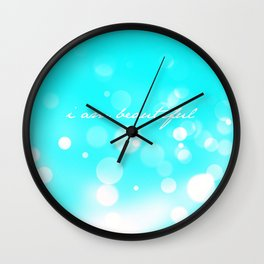 i am beautiful Wall Clock