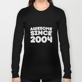 Awesome Since 2004 Funny 14th Birthday t-Shirts Long Sleeve T-shirt