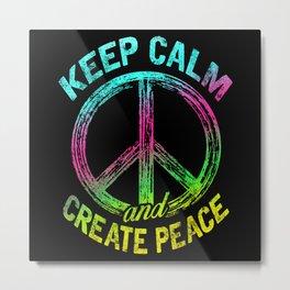 Keep Calm and Create Peace Metal Print
