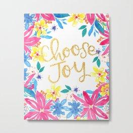 Choose Joy Floral Metal Print
