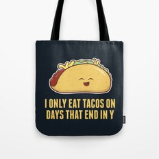 Every Day is Taco Day Tote Bag