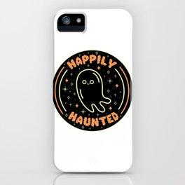 Happily Haunted iPhone Case