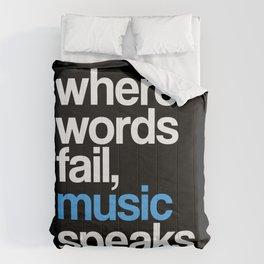 WHERE WORDS FAIL MUSIC SPEAKS (Blue Black) Comforters