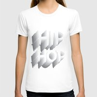 hip hop T-shirts featuring Hip Hop by Eleni Dreamel