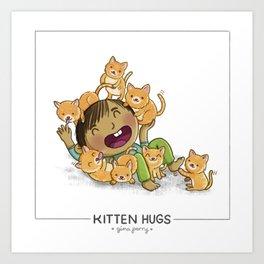 Kitten Hugs Art Print