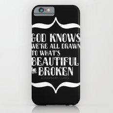 Beautiful & Broken iPhone 6s Slim Case