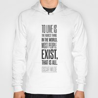 oscar wilde Hoodies featuring Lab No. 4 - Oscar Wilde Motivational inspirational typography print Poster by Lab No. 4