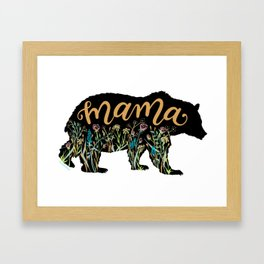 Mama Bear with Pretty Wildflowers Hand Lettering Illustration Framed Art Print