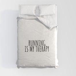 Running is my teraphy, runner gift Comforters