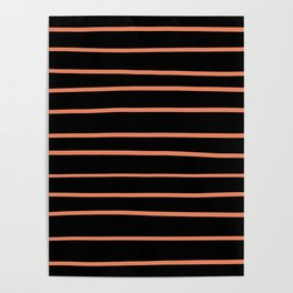 Fringe Orange, Orange Slice,Fiery Sky, Heirloom Tomato Hand Drawn Horizontal Lines on Black Poster