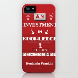 Benjamin Franklin Inspirational Investment Quote iPhone Case