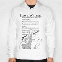 writer Hoodies featuring I Am A Writer by Yukikochild