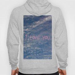 I love you,love,sky,cloud,girl, romantic,romantism,women,heart,sweet Hoody