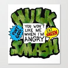 Hulk Quote Canvas Print