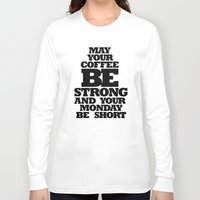 strong Long Sleeve T-shirts featuring STRONG by Marcio Pontes