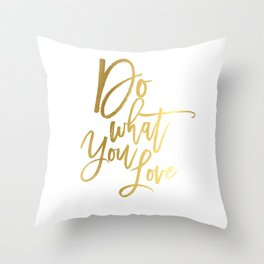 Do what you love print Inspirational quote print typography poster gift for him inspirational print Throw Pillow