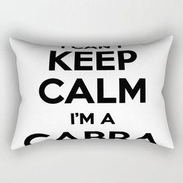 I cant keep calm I am a CABRA Rectangular Pillow