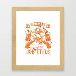 Firefighter Firefighting Firetruck Fire Prevention Flames Fireman Job Title Gift Framed Art Print