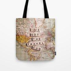 I've got the travel bug Tote Bag