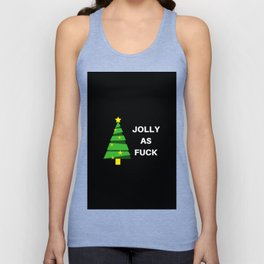 Jolly as Fuck Unisex Tank Top