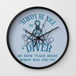 Funny Octopus Scuba Diver Quote Wall Clock