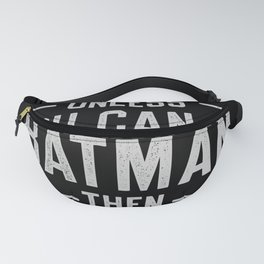 ALWAYS BE YOURSELF Fanny Pack