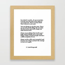 for what it's worth - fitzgerald quotes Framed Art Print