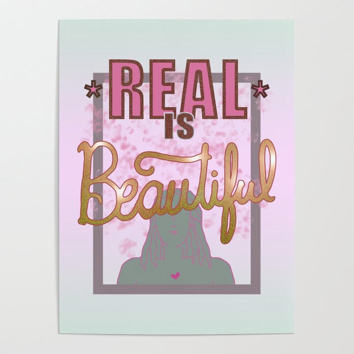 Real is Beautiful Poster